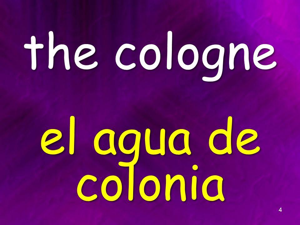 the cologne el agua de colonia 4