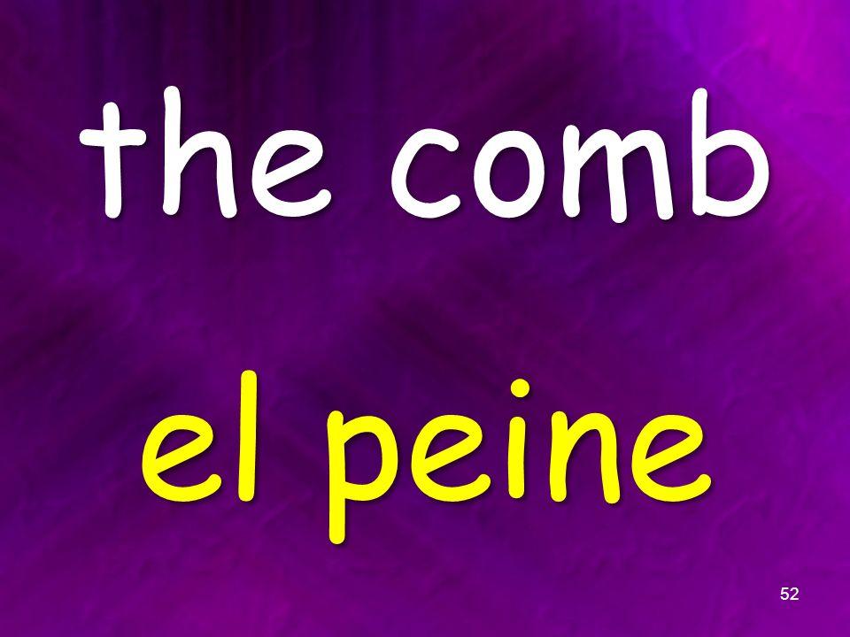 the comb el peine 52