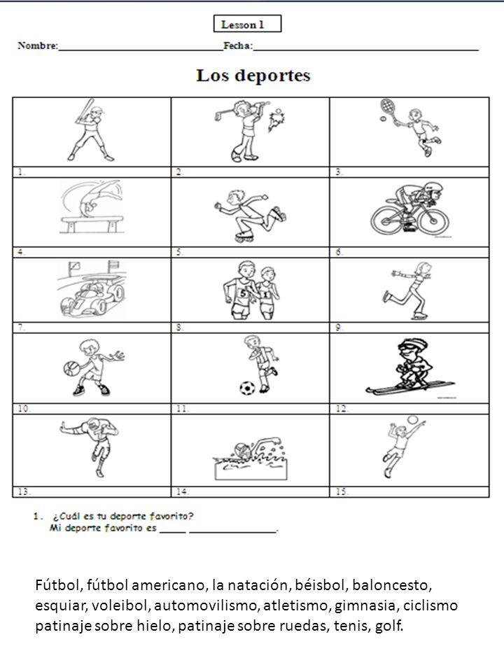 Fútbol, fútbol americano, la natación, béisbol, baloncesto, esquiar, voleibol, automovilismo, atletismo, gimnasia, ciclismo patinaje sobre hielo, pati