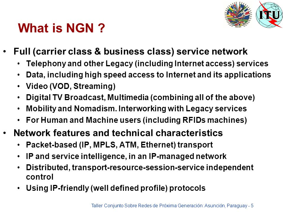 Taller Conjunto Sobre Redes de Próxima Generación: Asunción, Paraguay - 5 What is NGN .