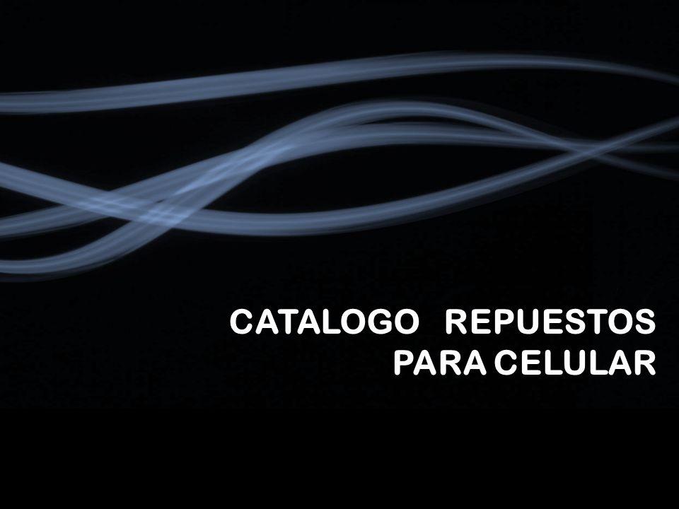 CATALOGO REPUESTOS PARA CELULAR