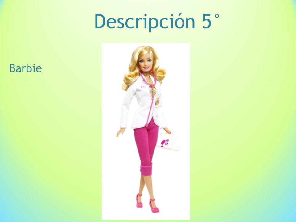 Descripción 5° Barbie