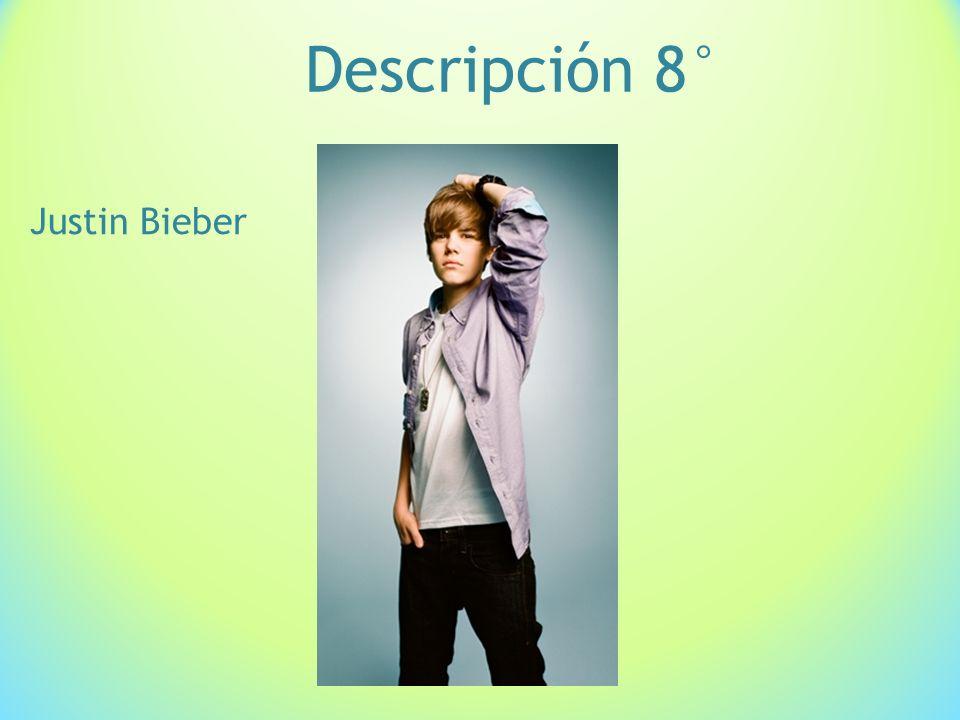 Descripción 8° Justin Bieber