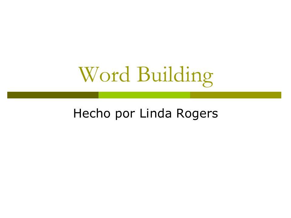 Word Building Hecho por Linda Rogers