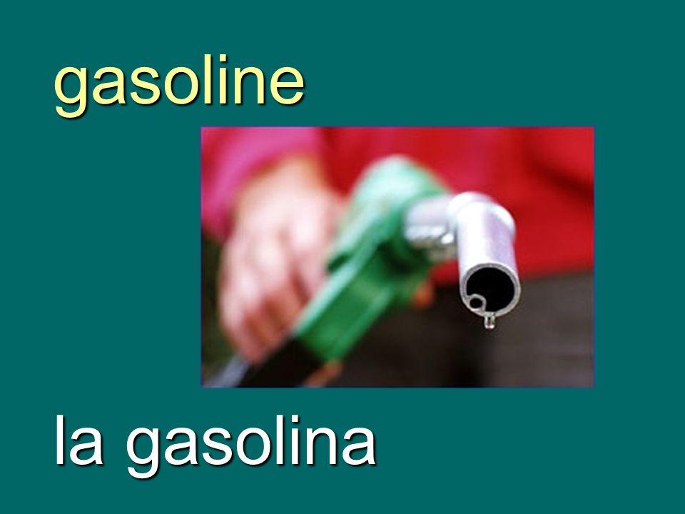 gasoline la gasolina