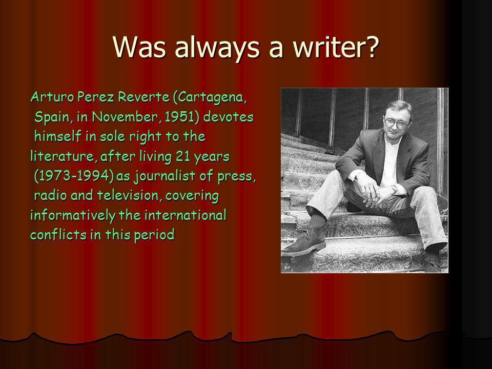 Was always a writer.