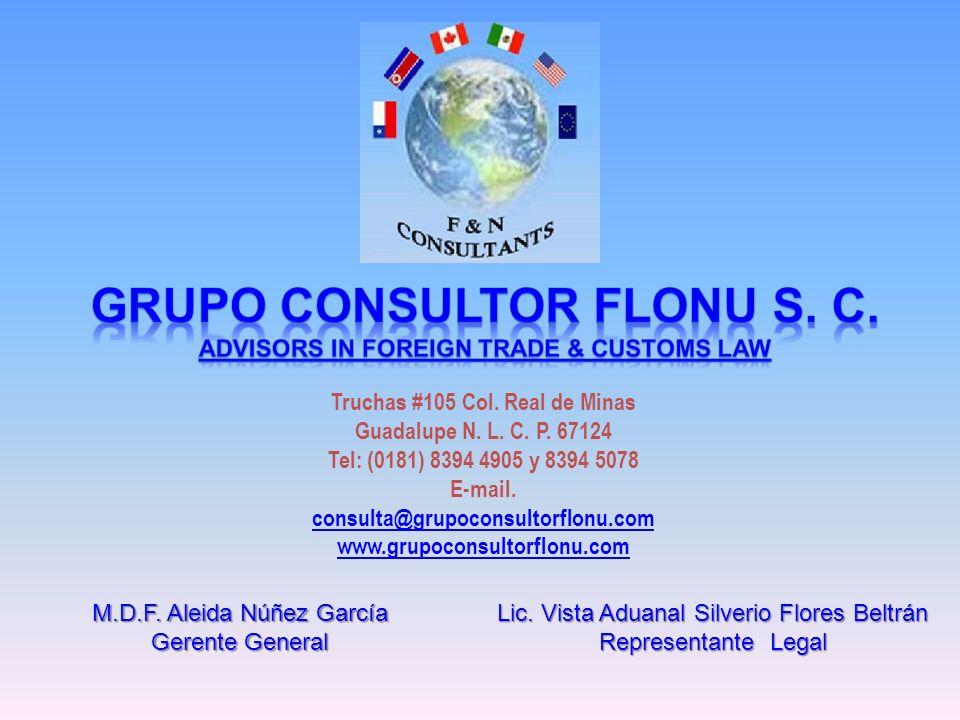 Truchas #105 Col. Real de Minas Guadalupe N. L. C. P. 67124 Tel: (0181) 8394 4905 y 8394 5078 E-mail. consulta@grupoconsultorflonu.com www.grupoconsul