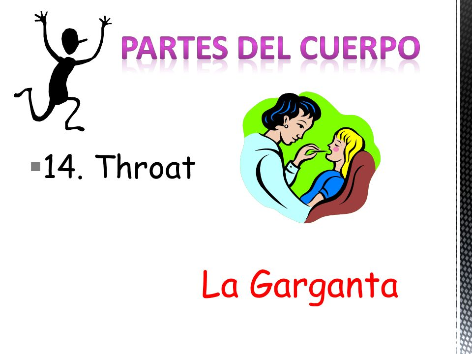14. Throat La Garganta