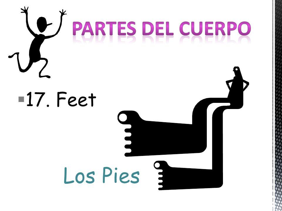 17. Feet Los Pies