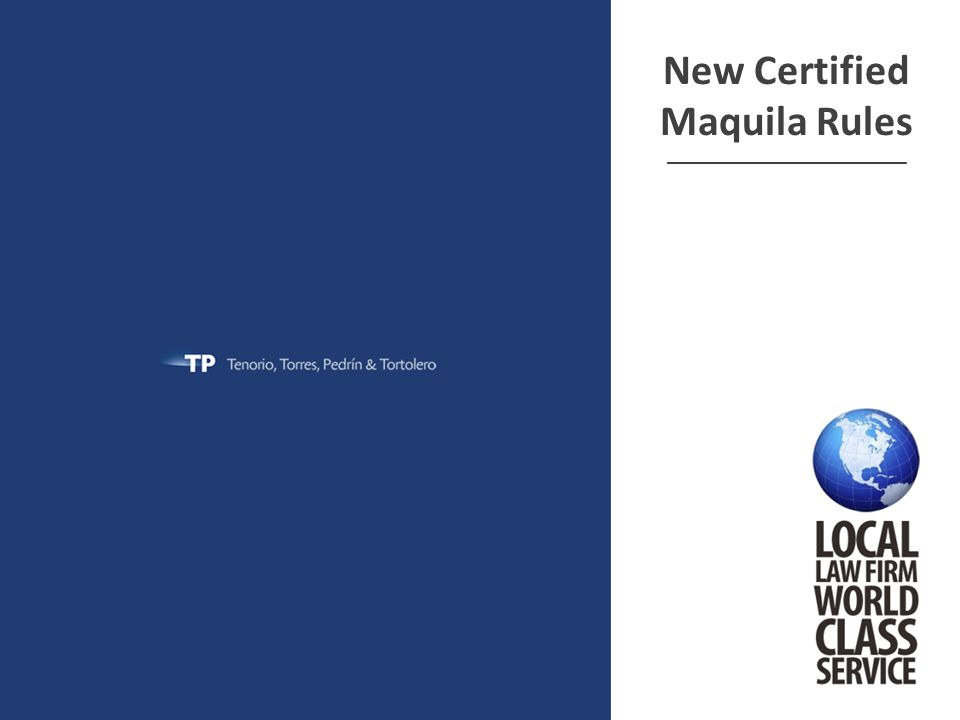 New Certified Maquila Rules ______________________________