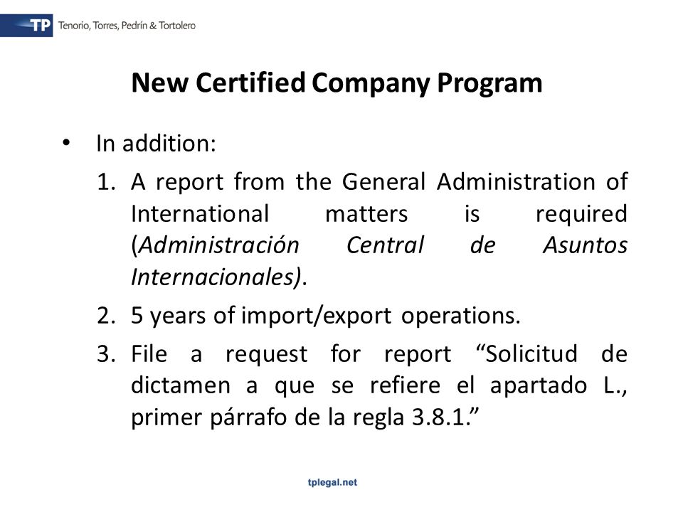 In addition: 1.A report from the General Administration of International matters is required (Administración Central de Asuntos Internacionales).