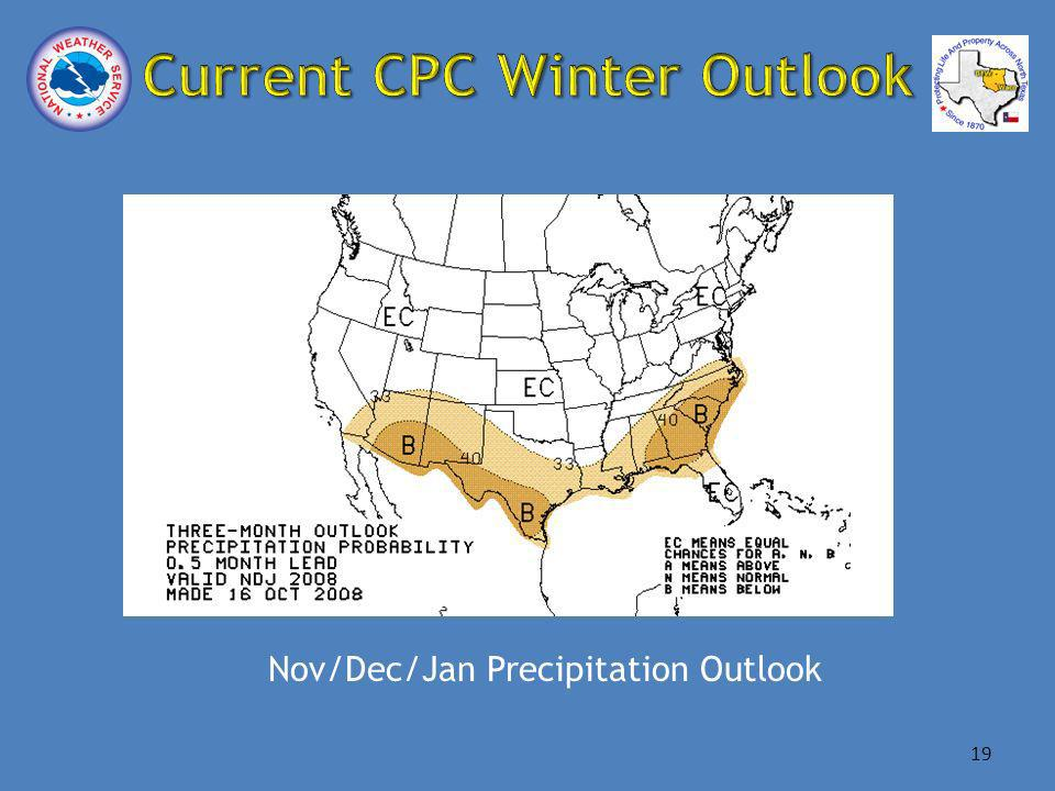 Nov/Dec/Jan Precipitation Outlook 19