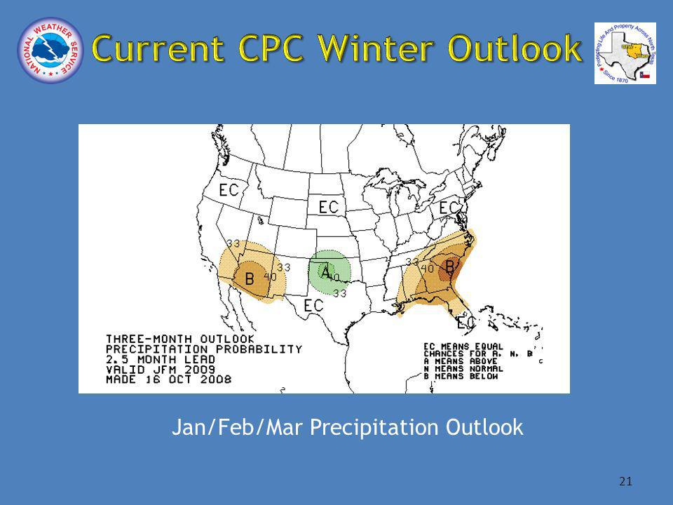 Jan/Feb/Mar Precipitation Outlook 21