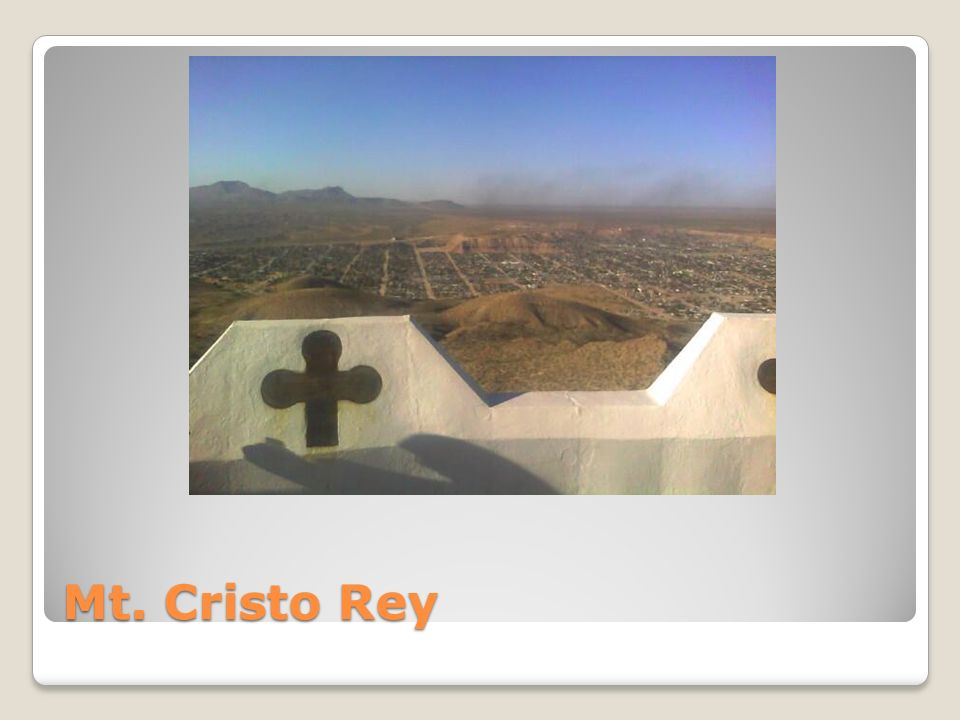 Mt. Cristo Rey