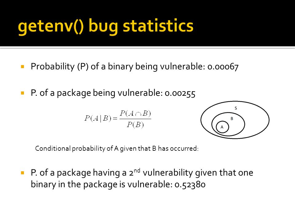 Probability (P) of a binary being vulnerable: 0.00067 P.