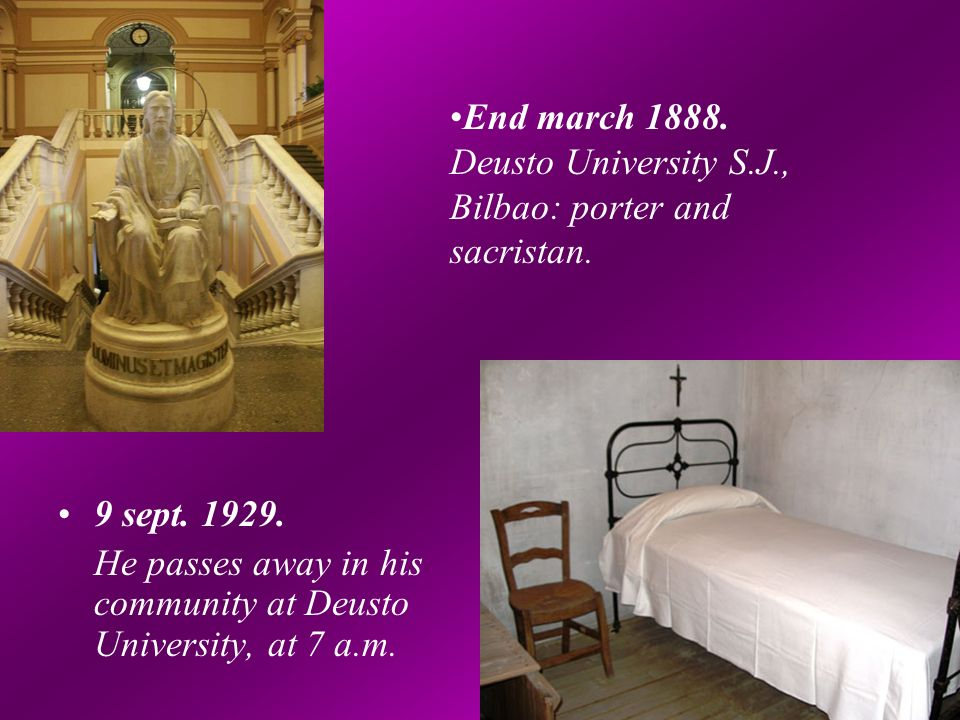 9 sept. 1929. He passes away in his community at Deusto University, at 7 a.m.