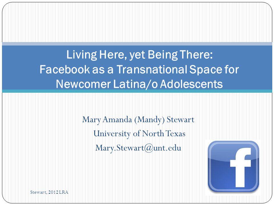 Framework Diaspora Media Studies (Lam & Warriner, 2012) Transnationalism Technology Stewart, 2012 LRA