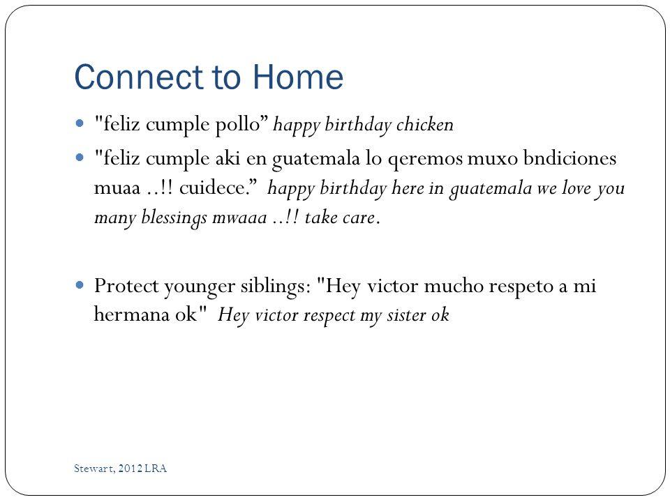 Connect to Home feliz cumple pollo happy birthday chicken feliz cumple aki en guatemala lo qeremos muxo bndiciones muaa..!.