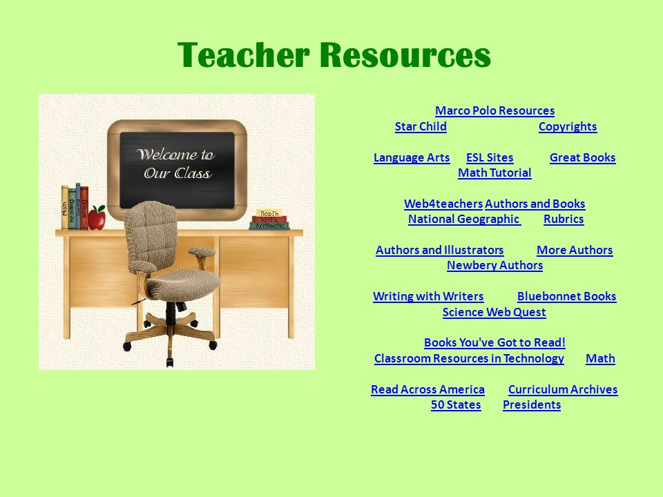 Marco Polo Resources Marco Polo Resources Star Child CopyrightsStar ChildCopyrights Language ArtsLanguage Arts ESL Sites Great Books Math Tutorial ESL SitesGreat Books Math Tutorial Web4teachersWeb4teachers Authors and Books National Geographic Rubrics Authors and BooksNational Geographic Rubrics Authors and IllustratorsAuthors and Illustrators More Authors Newbery Authors More Authors Newbery Authors Writing with WritersWriting with Writers Bluebonnet Books Science Web Quest Bluebonnet Books Science Web Quest Books You ve Got to Read.