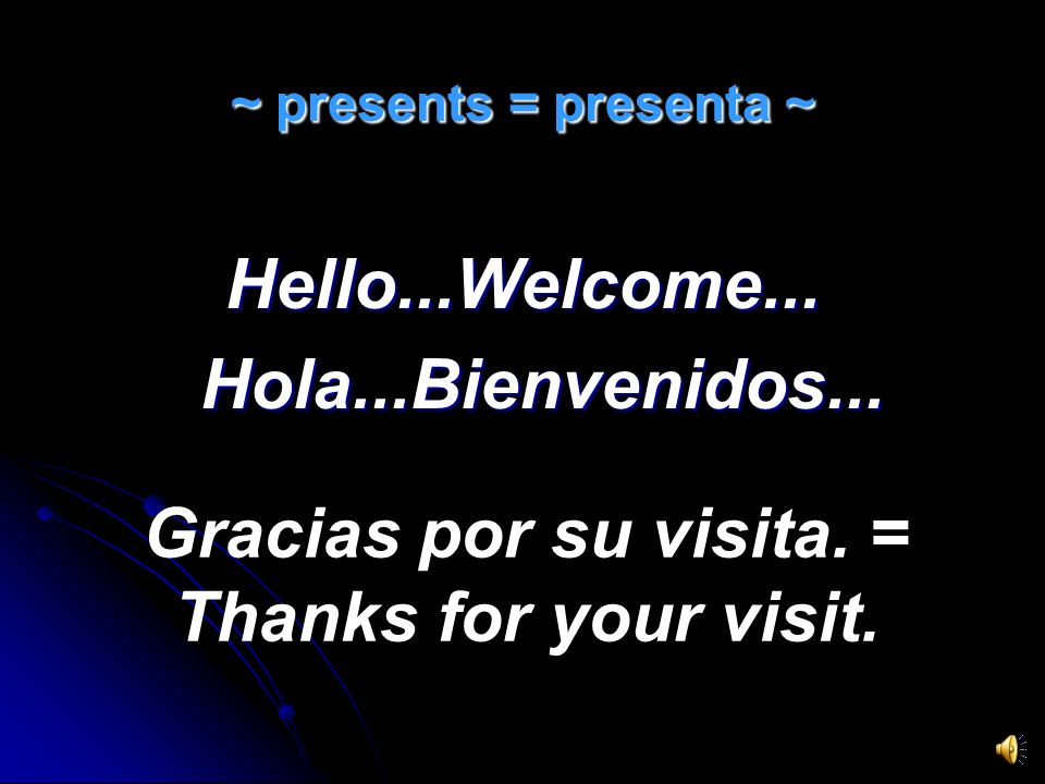 You are invited to be the best there is. Eres invitado a ser lo mejor que hay.
