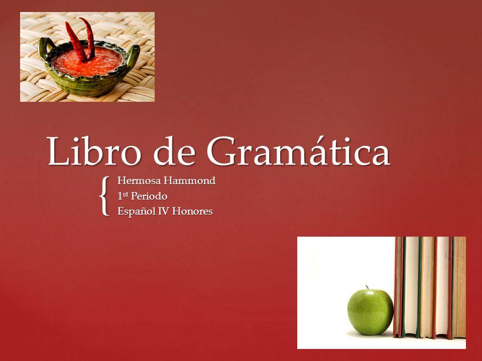 { Libro de Gramática Hermosa Hammond 1 st Periodo Español IV Honores