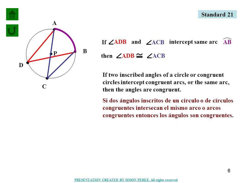 7 A B C P IfABC intercepts semicircle AC then ABC= m 90° If an inscribed angle intercepts a semicircle, then the angle is a right angle.