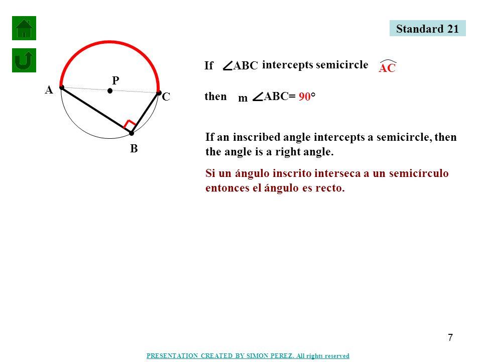 8 4X° (6X-10)° L N M K 4X° + (6X-10)° = 90° 10X-10 = 90 +10 10X = 100 10 X=10 Standard 21 PRESENTATION CREATED BY SIMON PEREZ.