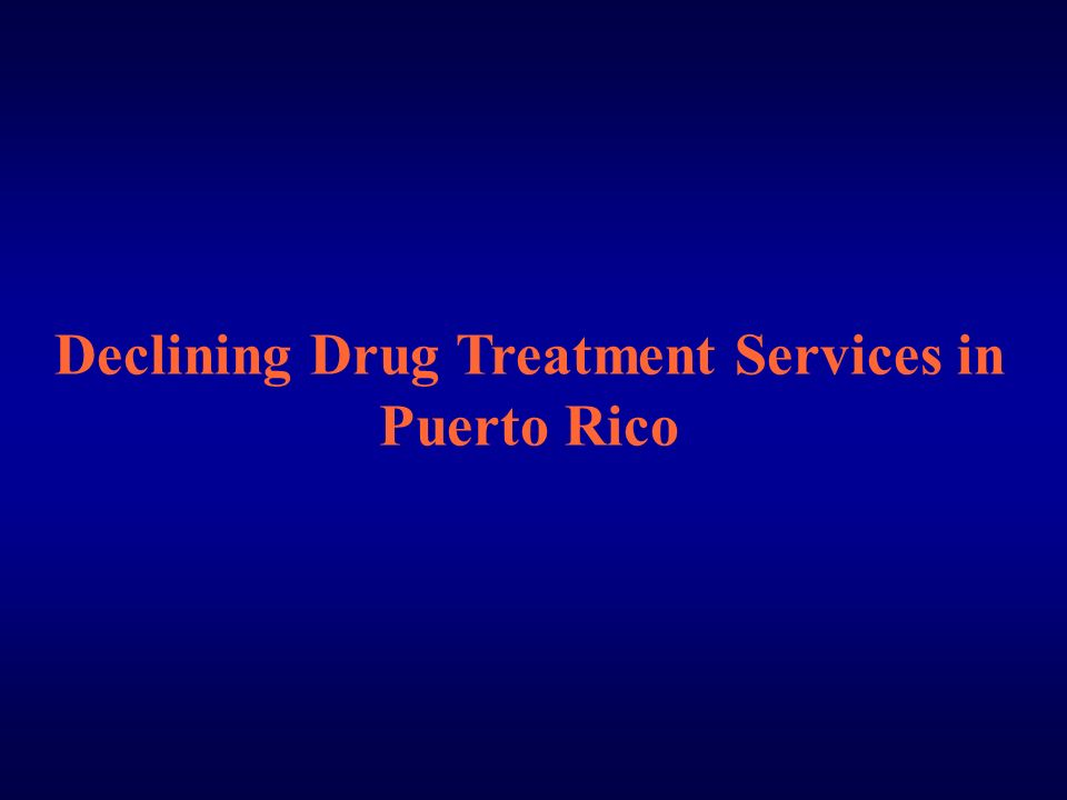 Declining Drug Treatment Services in Puerto Rico