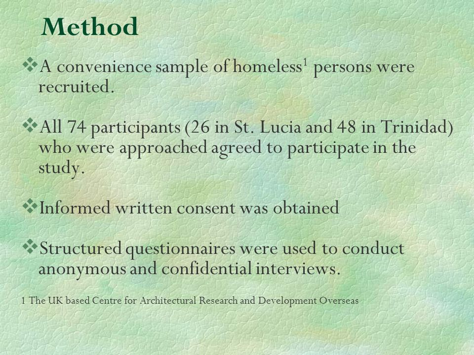 Method A convenience sample of homeless 1 persons were recruited.