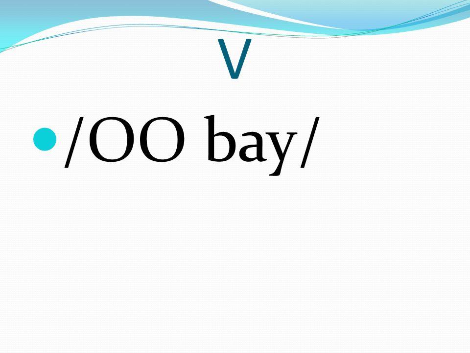 V /OO bay/