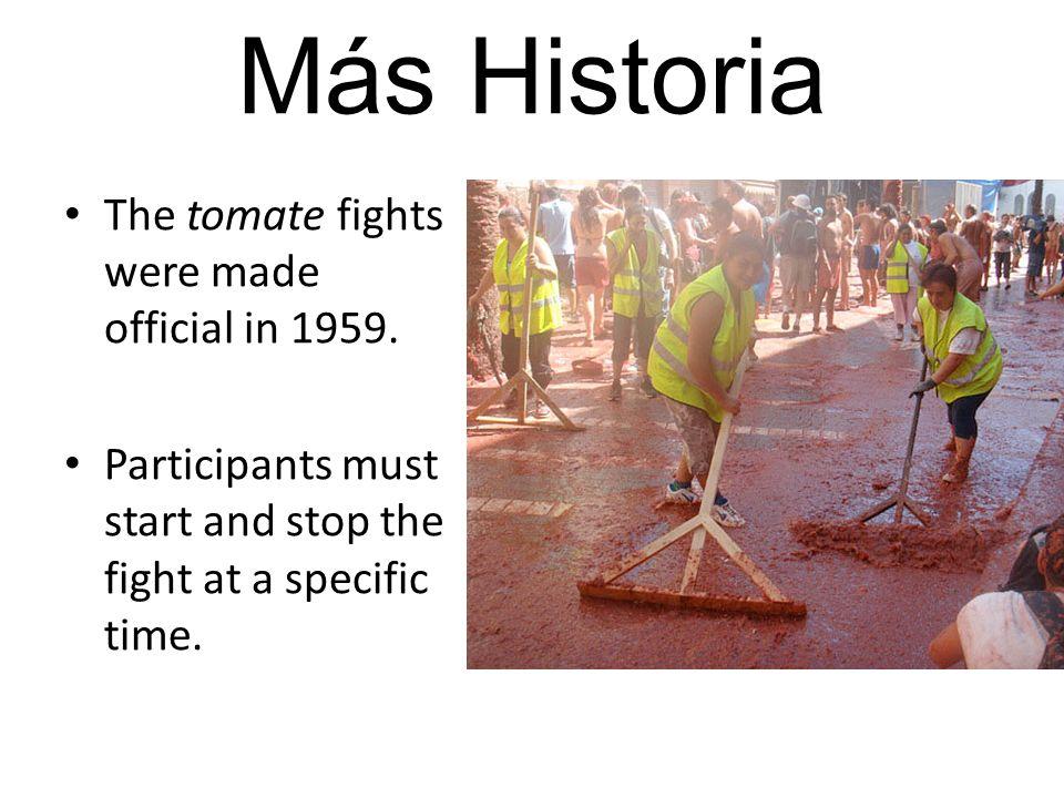 The tomate fights were made official in 1959.