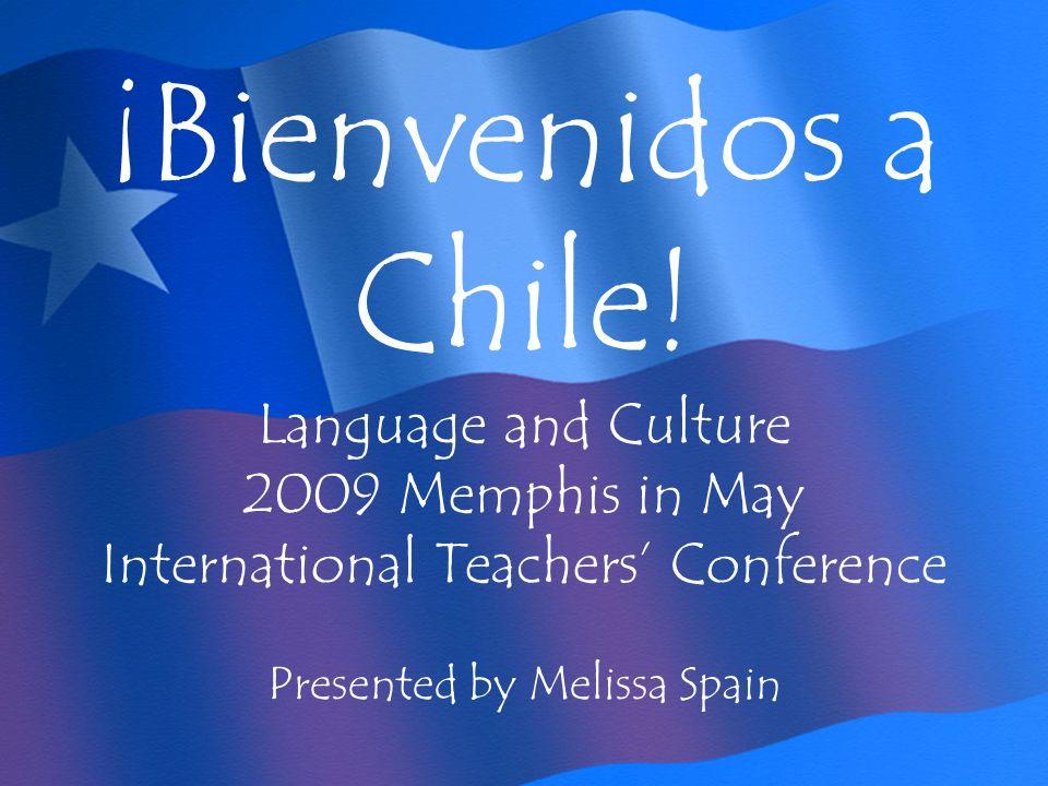 ¡Bienvenidos a Chile.