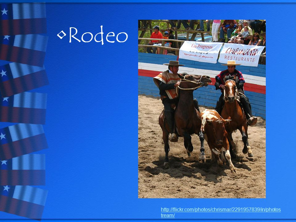 Rodeo http://flickr.com/photos/chrismar/2291957839/in/photos tream/