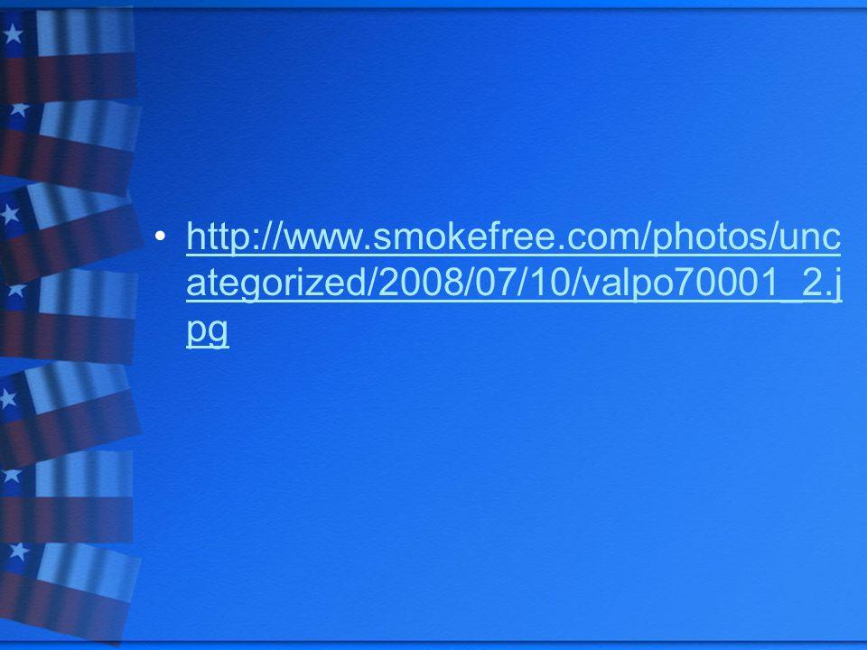 http://www.smokefree.com/photos/unc ategorized/2008/07/10/valpo70001_2.j pghttp://www.smokefree.com/photos/unc ategorized/2008/07/10/valpo70001_2.j pg