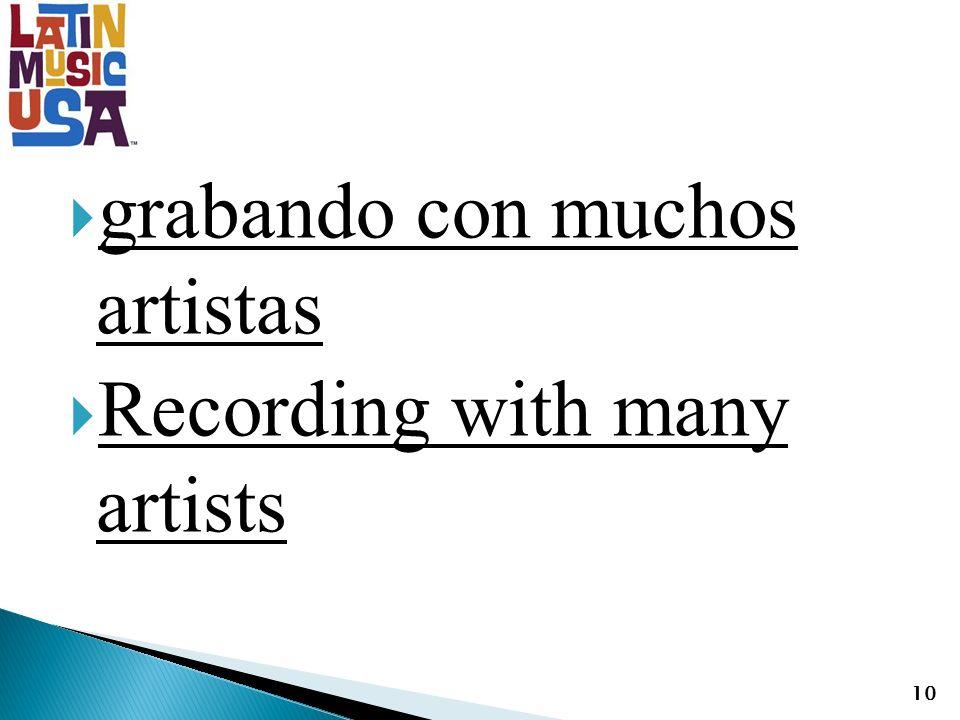 grabando con muchos artistas Recording with many artists 10