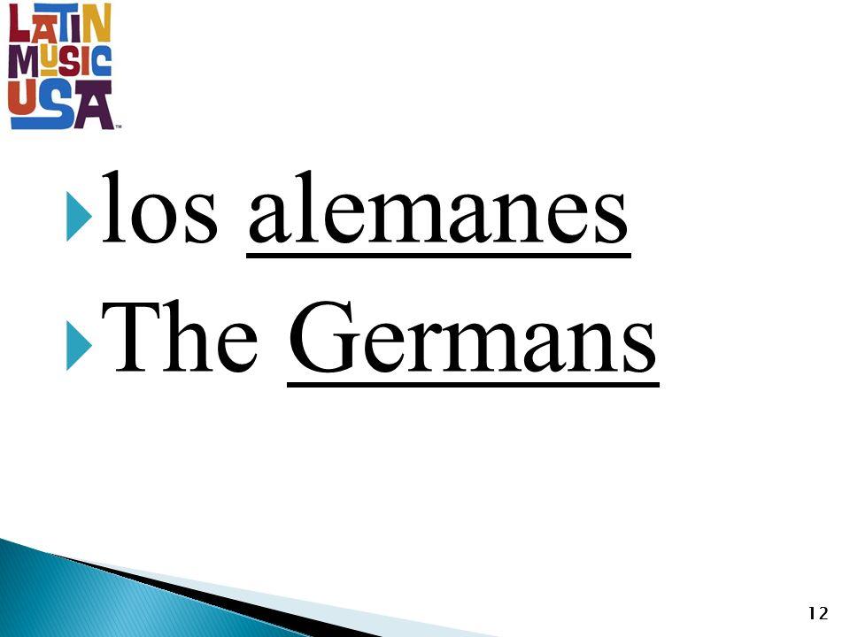los alemanes The Germans 12