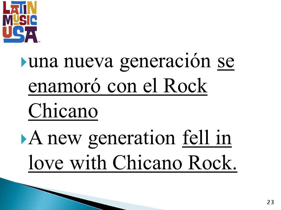 una nueva generación se enamoró con el Rock Chicano A new generation fell in love with Chicano Rock.