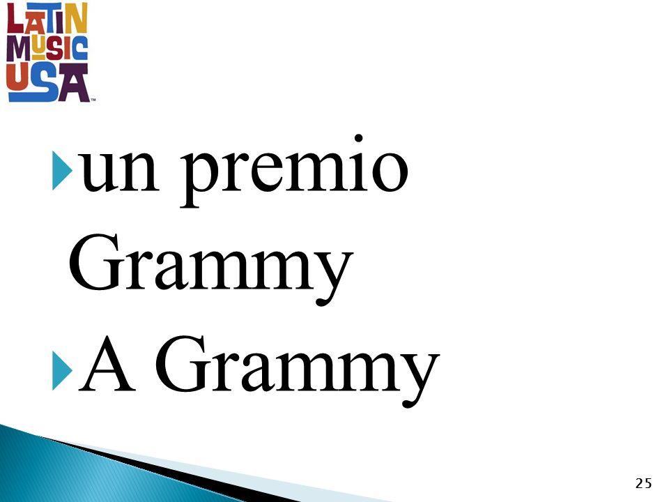 un premio Grammy A Grammy 25