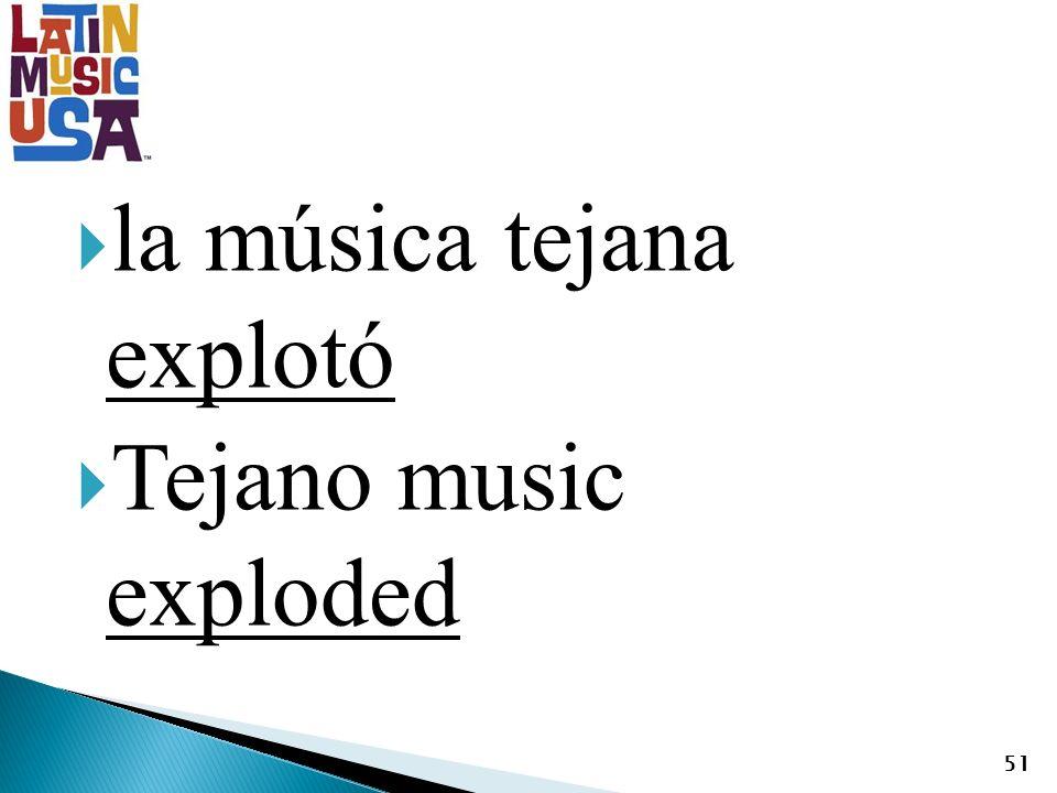 la música tejana explotó Tejano music exploded 51