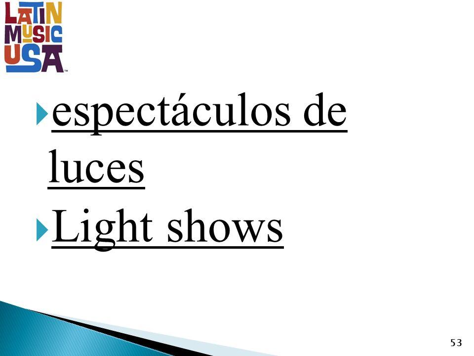espectáculos de luces Light shows 53