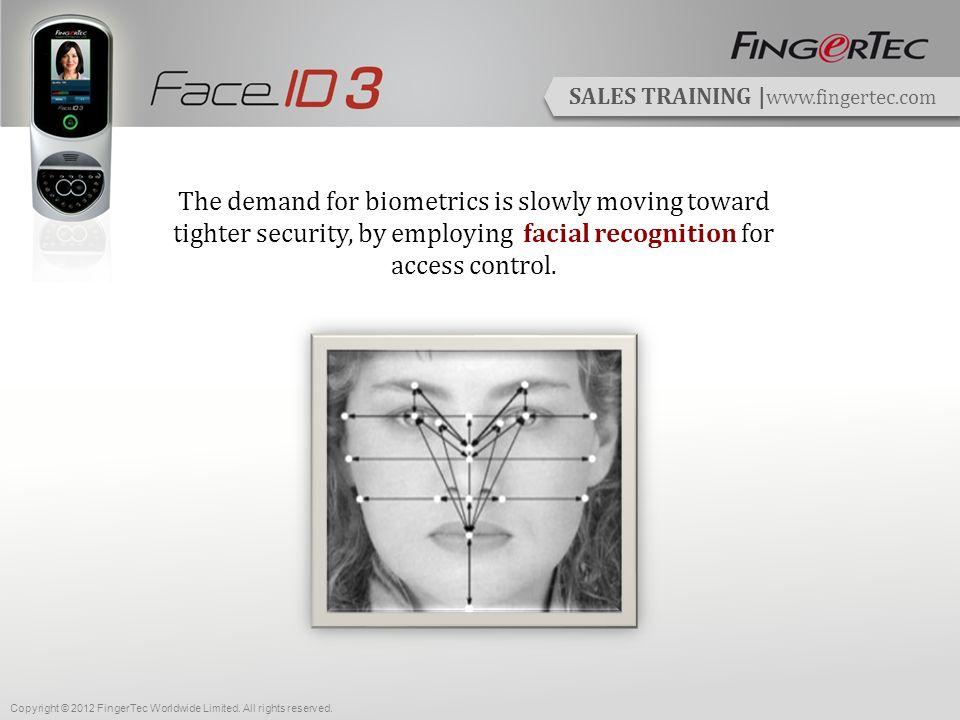 SALES TRAINING | www.fingertec.com TimeTec The Web-based Attendance Solution Copyright © 2012 FingerTec Worldwide Limited.