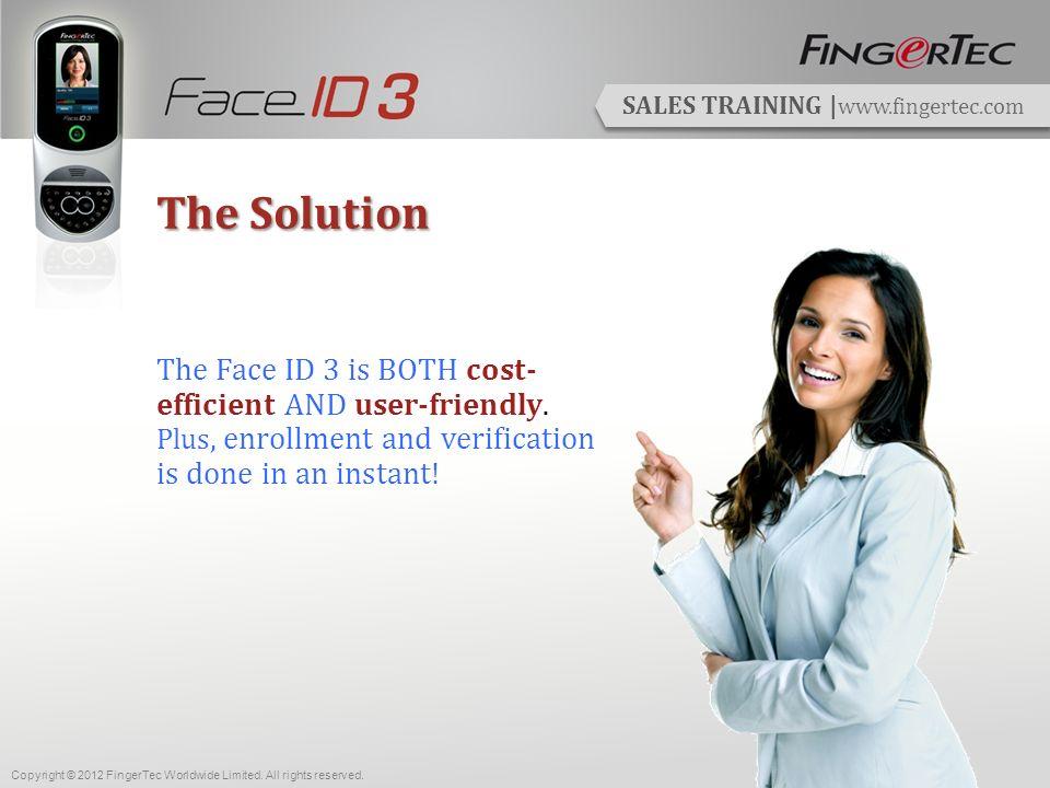 SALES TRAINING | www.fingertec.com Get Your Value for Money.