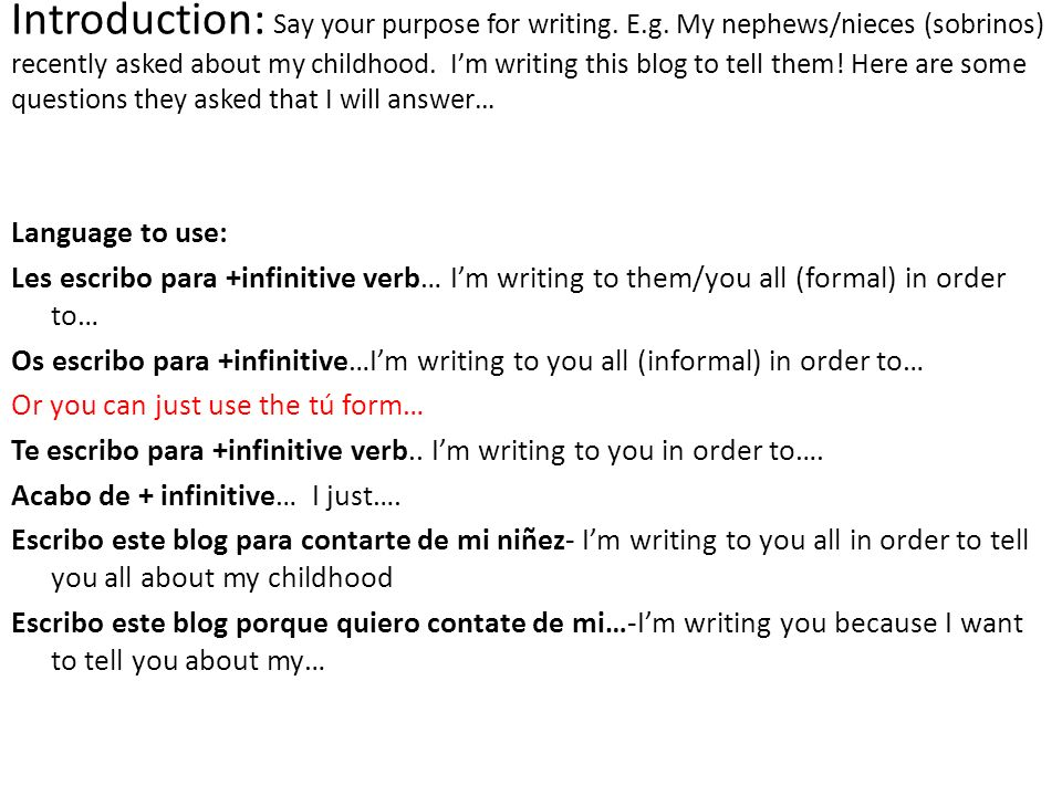 Introduction: Say your purpose for writing. E.g.