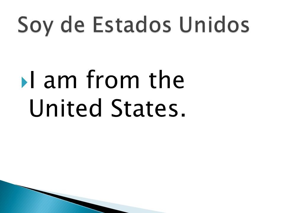 I am from the United States.