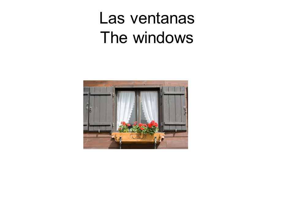 Las ventanas The windows
