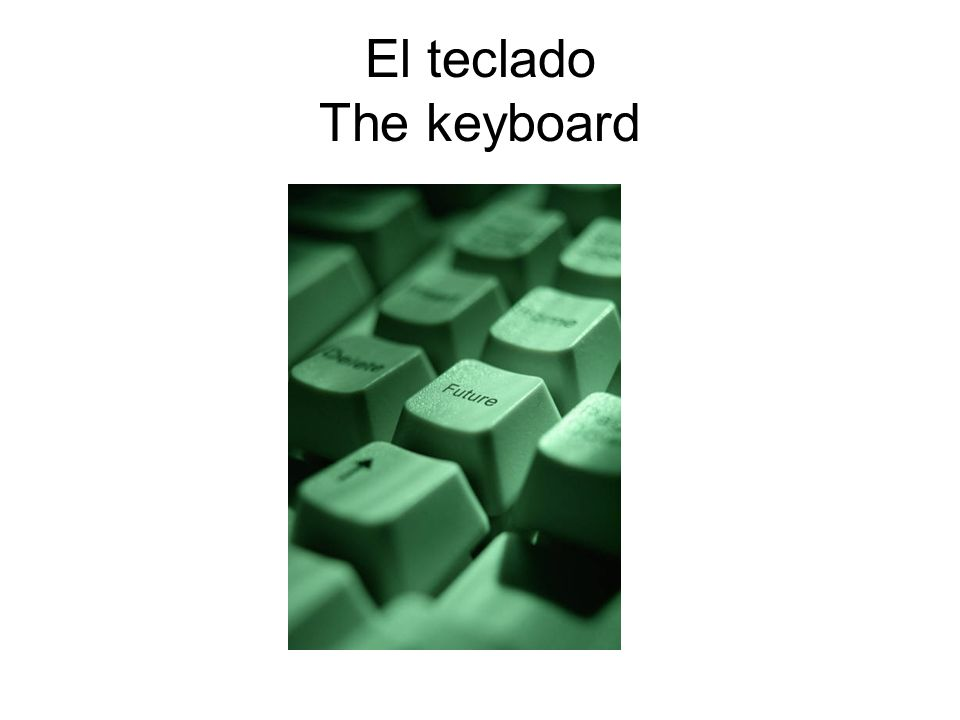 El teclado The keyboard