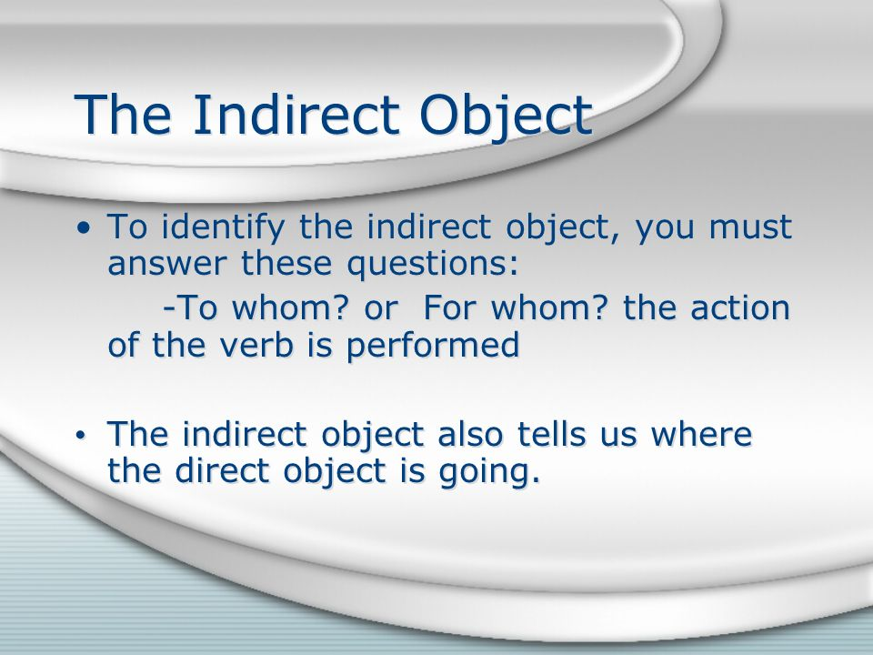 4.Peter me da el ratón. What is the indirect object pronoun in this sentence.