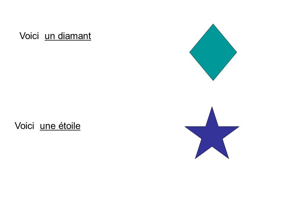 Voici un diamant Voici une étoile