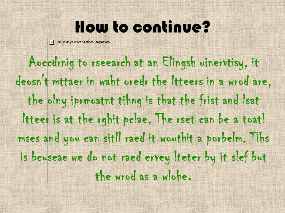 How to continue.