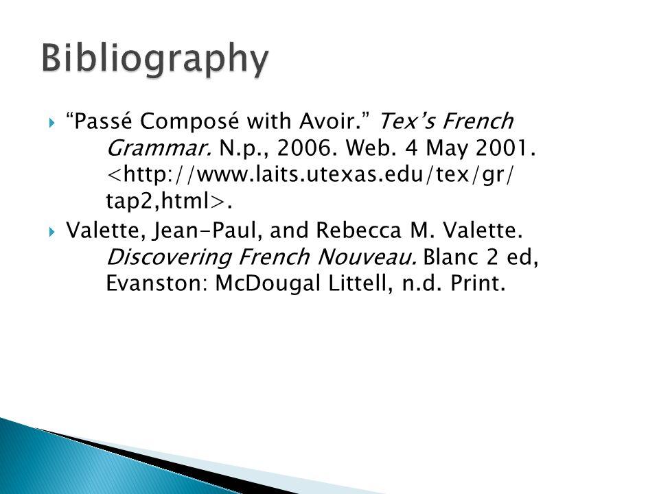 Passé Composé with Avoir. Texs French Grammar. N.p., 2006.